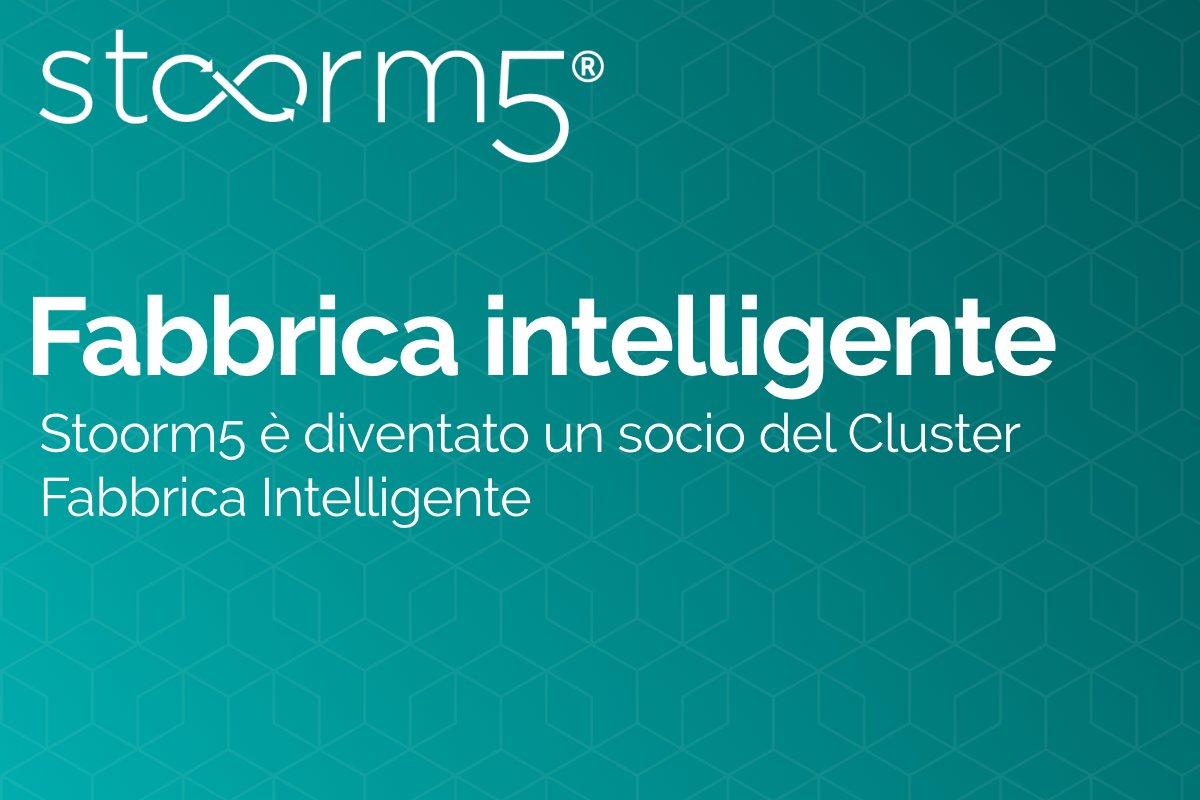 Stoorm5 è diventato un socio del Cluster Fabbrica Intelligente